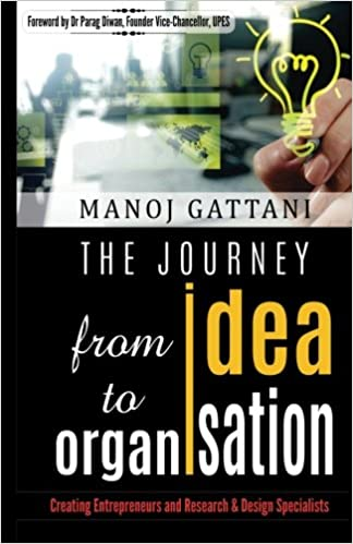 The Journey From Idea To Organization Paperback – Import, 10 September 2017